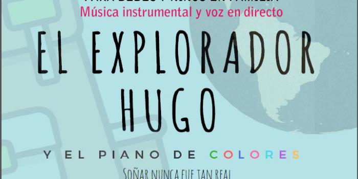EL EXPLORADOR HUGO
